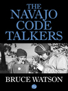 The Navajo Code Talkers (eBook)